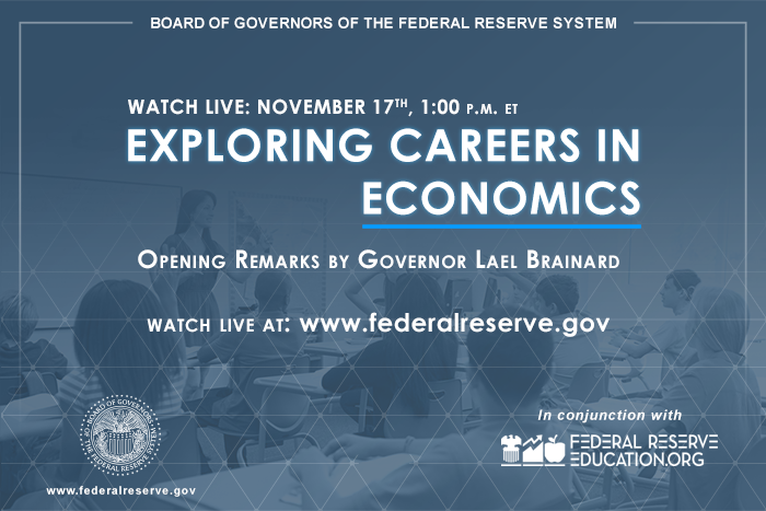 """Attend the Federal Reserve's session on """"Exploring Careers in Economics – Fall 2020"""" on Wednesday, 11/17/20, at 1:00 PM EST – federalreserve.gov, Twitter, or FacebookLive"""